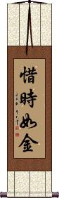 Time is as Precious as Gold Wall Scroll