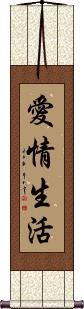 Life of Love Wall Scroll