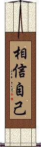 Believe in Yourself Wall Scroll
