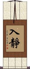 Sit Quietly in Meditation Wall Scroll
