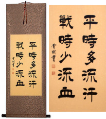 Sweat More in Training<br>Bleed Less in Battle<br>Chinese Scroll