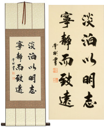 A Life of Serenity<br>Yields Understanding<br>Chinese Calligraphy Scroll