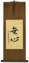 Without Mind - MuShin - Japanese Kanji Wall Scroll