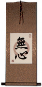 MuShin - Without Mind - Japanese Kanji Print Scroll