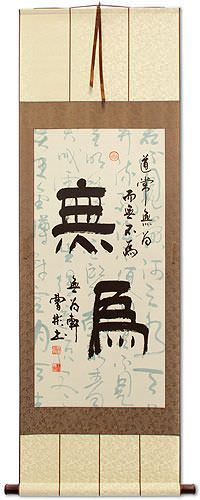 Wuwei - Without Action - Chinese Calligraphy Wall Scroll