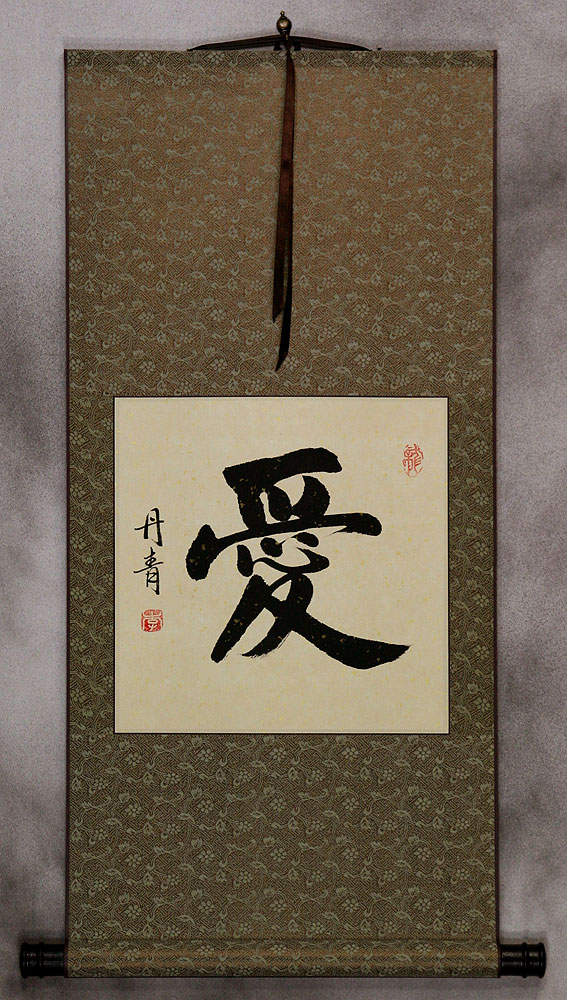 LOVE - Chinese and Japanese Kanji Calligraphy Scroll