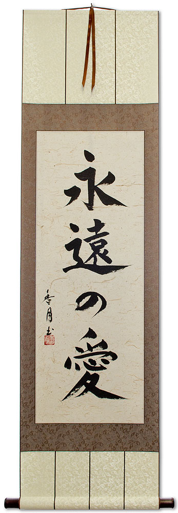 Eternal Love Japanese Kanji Calligraphy Wall Scroll