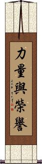 Strength and Honor Scroll