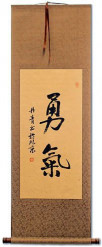 BRAVERY / COURAGE - Japanese Kanji / Chinese Calligraphy Scroll