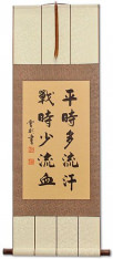 Sweat More in Training - Bleed Less in Battle - Chinese Wall Scroll