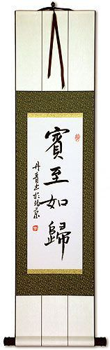 Make Guests Feel at Home - Chinese Character / Japanese Kanji Wall Scroll