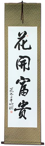 Blooming Flowers Riches and Honor - Wall Scroll