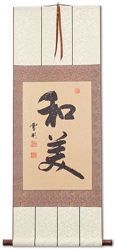 Harmony and Beauty - Chinese / Japanese Calligraphy Wall Scroll