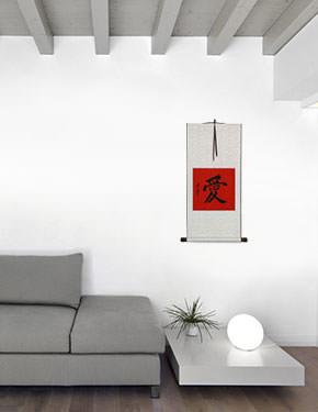LOVE - Chinese / Japanese Kanji Calligraphy Scroll living room view