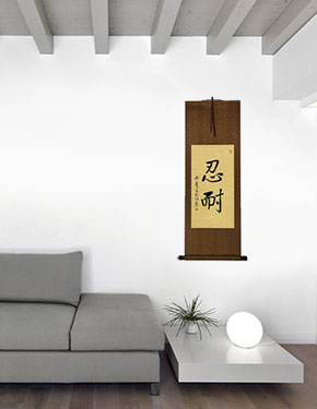 Patience / Perseverance -  Chinese / Japanese / Korean Wall Scroll living room view
