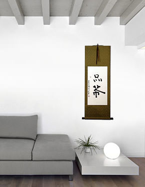 Sip Tea - Chinese Calligraphy Scroll living room view