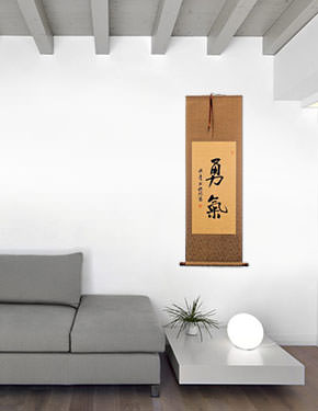 BRAVERY / COURAGE - Japanese Kanji / Chinese Calligraphy Wall Scroll living room view