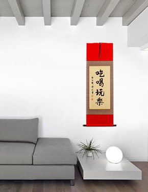 Eat Drink and be Merry - Chinese Proverb Wall Scroll living room view
