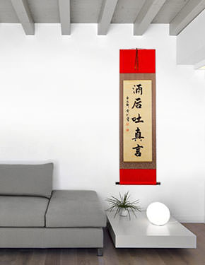 In Wine there is Truth - Chinese Proverb Wall Scroll living room view
