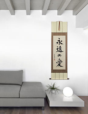 Eternal Love - Japanese Kanji Calligraphy Scroll living room view