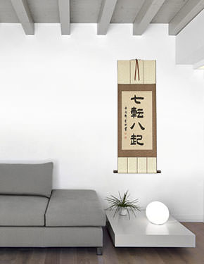 Fall Down Seven Times, Get Up Eight - Japanese Symbol Wall Scroll living room view